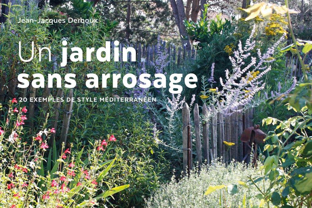 livre jj derboux 'un jardin sans arrosage'